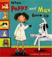 Cover of: When Poppy and Max grow up | Lindsey Gardiner