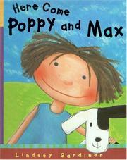 Cover of: Here come Poppy and Max | Lindsey Gardiner