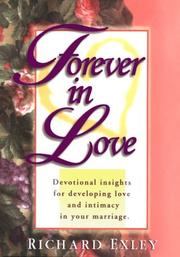 Cover of: Forever in love | Richard Exley