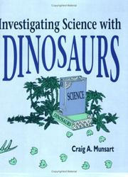 Cover of: Investigating science with dinosaurs by Craig A. Munsart