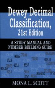 Cover of: Dewey decimal classification, 21st edition by Mona L. Scott