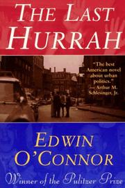 Cover of: The Last Hurrah by Edwin O'Connor