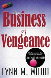 Cover of: The business of vengeance by Lynn M. Wood