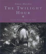 Cover of: The Twilight Hour by Simon Marsden