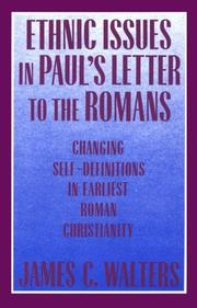 Cover of: Ethnic issues in Paul's letter to the Romans by James C. Walters