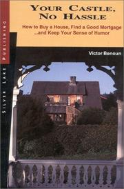 Cover of: Your castle, no hassle | Victor Benoun