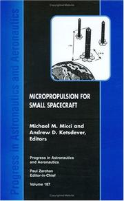 Cover of: Micropropulsion for small spacecraft | Michael M. Micci