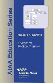 Cover of: Elements of Spacecraft Design (Aiaa Education Series) | Charles D. Brown