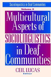 Cover of: Multicultural Aspects of Sociolinguistics in Deaf Communities (Gallaudet Sociolinguistics) by Ceil Lucas