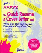 Cover of: The quick resume & cover letter book | J. Michael Farr