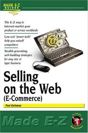 Cover of: Selling on the Web (E-Commerce) (Made E-Z Guides) by Paul Galloway