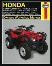 Cover of: HONDA RANCHER, RECON & TRX250EX ATVS, 1997 THRU 2005 (Owners Workshop Manual) | John Harold Haynes