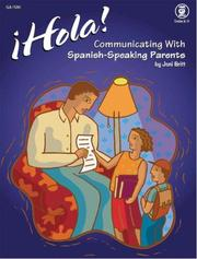 Cover of: Hola! Communicating with Spanish-Speaking Parents | Good Apple