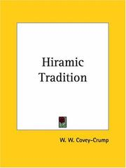 Cover of: Hiramic Tradition - A Survey of Hypotheses Concerning It by W. W. Covey-Crump