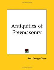 Cover of: Antiquities of Freemasonry | George Oliver