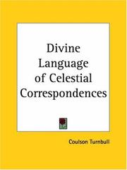Cover of: Divine Language of Celestial Correspondences | Coulson Turnbull