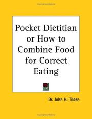 Cover of: Pocket Dietitian or How to Combine Food for Correct Eating | J. H. Tilden