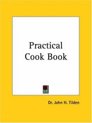 Cover of: Practical Cook Book | J. H. Tilden