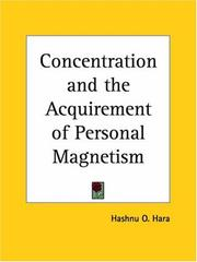 Cover of: Concentration and the Acquirement of Personal Magnetism by O. Hashnu Hara