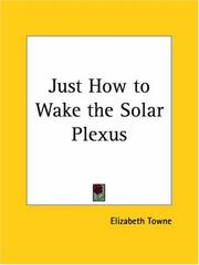 Cover of: Just How to Wake the Solar Plexus | Elizabeth Towne