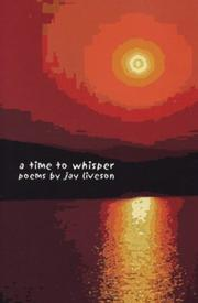 Cover of: Time to Whisper Poems | Jay Allan Liveson