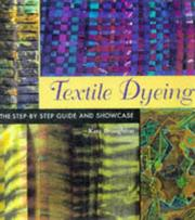 Cover of: Textile dyeing | Kate Broughton