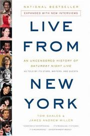 Cover of: Live from New York | Tom Shales & james Andrew Miller