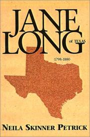 Cover of: Jane Long of Texas, 1798-1880 | Neila Skinner Petrick