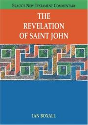 Cover of: The Revelation of Saint John (Black's New Testament Commentary) | Ian Boxall
