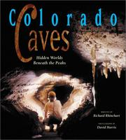 Cover of: Colorado Caves | Richard J. Rhinehart