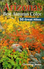 Cover of: Arizona's Best Autumn Color by Christine Maxa