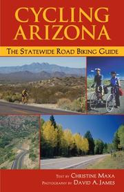 Cover of: Cycling Arizona by Christine Maxa