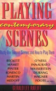 Cover of: Playingcontemporary scenes | Gerald Lee Ratliff