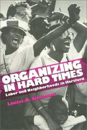 Cover of: Organizing in hard times | Louise B. Simmons
