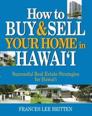 Cover of: How to Buy & Sell Your Home in Hawaii by Frances Lee Britten