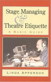 Cover of: Stage managing and theatre etiquette | Linda Apperson