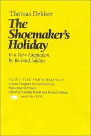 Cover of: The shoemaker's holiday by Thomas Dekker