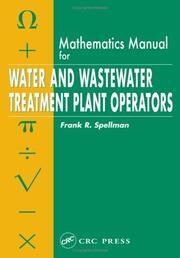 Cover of: Mathematics Manual for Water and Wastewater Treatment Plant Operators by Frank R. Spellman