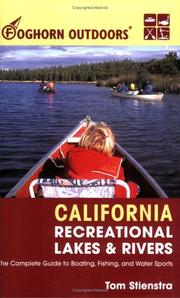 Cover of: Foghorn Outdoors California Recreational Lakes and Rivers | Tom Stienstra