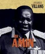 Cover of: History's Villains - Idi Amin (History's Villains) by Scott Ingram