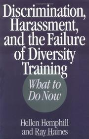 Cover of: Discrimination, harassment, and the failure of diversity training by Hellen Hemphill