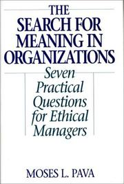 Cover of: The Search for Meaning in Organizations | Moses L. Pava