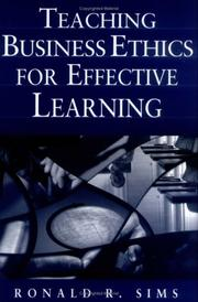 Cover of: Teaching Business Ethics for Effective Learning | Ronald R. Sims