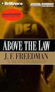 Cover of: Above the Law | J.F. Freedman
