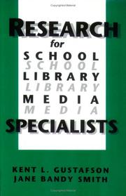 Cover of: Research for school library media specialists by Kent L. Gustafson