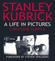 Cover of: Stanley Kubrick | Christiane Kubrick