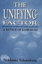 Cover of: The unifying factor | Nekhama Schoenburg
