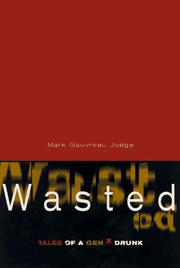 Cover of: Wasted | Mark Gauvreau Judge