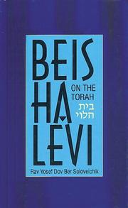 Cover of: Beis Halevi on The Torah (Bereishis/Shemos) by Rabbi Yosef Dov Ber Soloveitchik