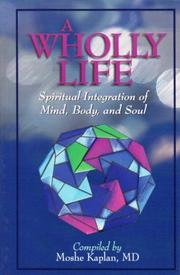 Cover of: A Wholly Life | Moshe Kaplan